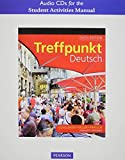 Student Activities Manual Audio CDs for Treffpunkt Deutsch: Grundstufe