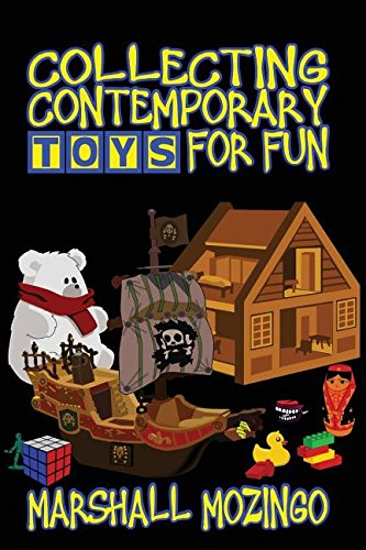 Download Collecting Contemporary Toys for Fun ebook