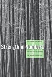 Strength in Numbers : The Political Power of Weak Interests, Trumbull, Gunnar, 0674066413