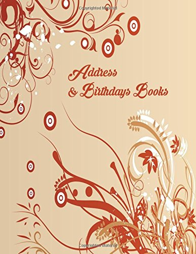 Address And Birthdays Books: A4 Extra Large At A Glance Address Log Book For Contacts, With Addresses, Phone Numbers, Emails & Birthday. Alphabetical ... Volume 99 (Extra Large Address Books) Paperback – 4 Nov 2017 Divine Stationaries 1979314802 REFER