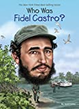 img - for Who Was Fidel Castro? book / textbook / text book