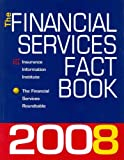 The Financial Services Fact Book 2008, Insurance Information Institute, 0932387527