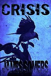 CRISIS (Descendants Saga (Crisis Sequence) Book 2)