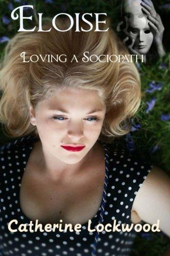 Eloise - Loving a Sociopath ebook