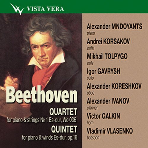 Beethoven - Quartet for piano, violin, viola and cello 1 Es-dur, Wo 036 Quintet for piano, oboe, clarinet, horn and bassoon Es-dur ()