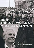 The Lost World Of Mitchell And Kenyon