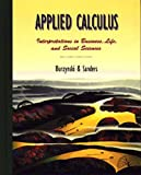 Applied Calculus, Denny Burzynski and Guy D. Sanders, 0534175988