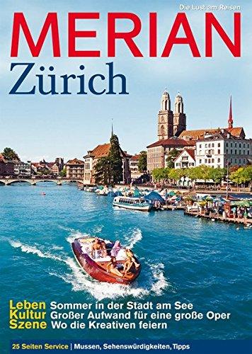 MERIAN Zürich (MERIAN Hefte)