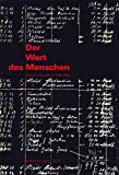 img - for Der Wert des Menschen: Medizin in Deutschland 1918-1945 (Reihe Deutsche Vergangenheit) (German Edition) book / textbook / text book