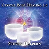 #9: Crystal Bowl Healing 2.0