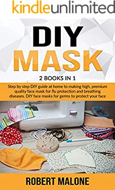 DIY MASK: Step by step DIY guide at home to making high, premium quality face mask for flu protection and breathing diseases. DIY face masks for germs to protect your face from virus and Stay health