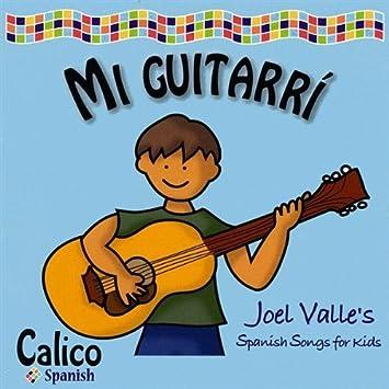 Mi Guitarra: Joel Valle: Amazon.es: Música