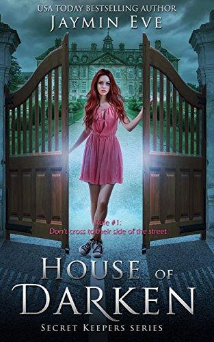 House of Darken (Secret Keepers Series Book 1) by [Eve, Jaymin]