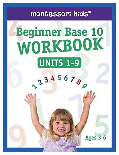ShillerMath - Beginner Base 10 Math Workbook Units 1-9 - (Ages ()