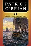 21: The Final Unfinished Voyage of Jack Aubrey (Vol. Book 21) (Aubrey/Maturin Novels)