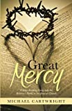 Great Mercy, Michael Cartwright, 1490811052