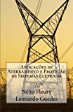 img - for Aplicacoes de Aterramento e Protecao de Sistemas Eletricos (Portuguese Edition) book / textbook / text book