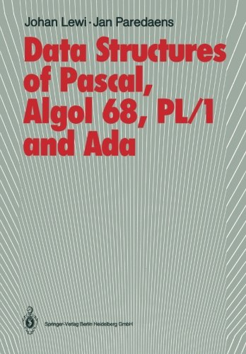 Data Structures of Pascal, Algol 68, PL/1 and Ada by Springer
