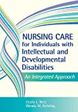 img - for Nursing Care for Individuals with Intellectual and Developmental Disabilities: An Integrated Approach book / textbook / text book