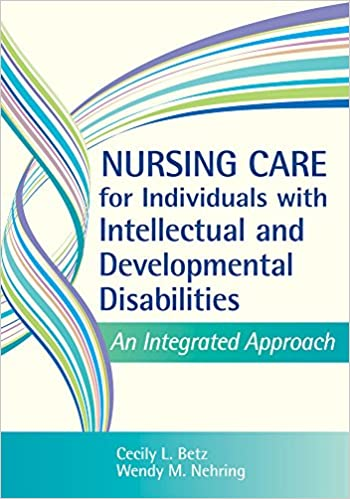 a lifespan approach to nursing care for individuals with developmental disabilities