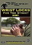 Wrist Locks for the Street (Volume 1)