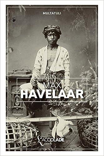 Sampul buku Max Havelaar yang ditulis oleh Multatuli atau Douwes Dekker