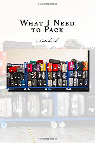 Download What I Need to Pack Notebook: Notebook with 150 lined pages pdf epub