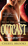 Outcast (The Cat Star Chronicles Book 4)