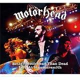 Better Motörhead Than Dead-Live at Hammersmith