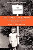 The Heart Has Reasons : Dutch Rescuers of Jewish Children During the Holocaust, Updated Edition, Klempner, Mark, 0988567407