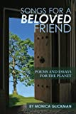 Songs for a Beloved Friend, Monica Glickman, 1450581064