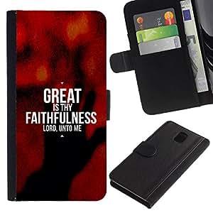 All Phone Most Case / Oferta Especial Cáscara Funda de cuero Monedero Cubierta de proteccion Caso / Wallet Case for Samsung Galaxy Note 3 III // BIBLE Great Is Thy Faithfulness