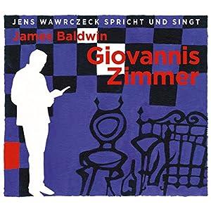 Giovannis Zimmer (Jens Wawrczeck spricht und singt) Hörbuch