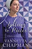 Falling to Pieces: An Amish Mystery (A Shipshewana Amish Mystery)