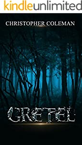 Gretel (Gretel Book One): A gripping, spine-chilling, thrilling horror with twists and turns you won't see coming