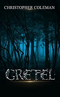 Gretel by Christopher Coleman ebook deal