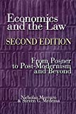 Economics and the Law: From Posner to Postmodernism and Beyond, Second Edition