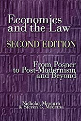 Economics and the Law - From Posner to Postmodernism and Beyond 2e