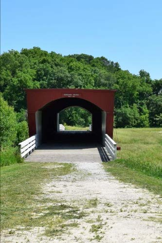 Roseman Bridge in Madison County Iowa Journal: 150 page lined notebook/diary ()