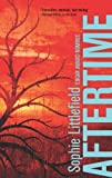 Aftertime (An Aftertime Novel)