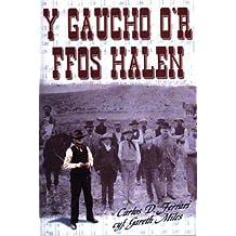 Y Gaucho Or Ffos Halen by Carlos Dante Ferrari (2004-07-26)