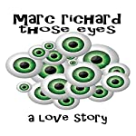 Those Eyes | Marc Richard