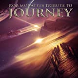 Rob Moratti: Tribute to Journey (Audio CD)