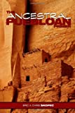 The Ancestral Puebloan Primer, Eric Skopec and Christopher Skopec, 0557058015