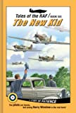 Tales of the RAF - the New Kid, Don Patterson, 1936086581