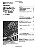 "The Internal Revenue Service's official tax guide for employers, for use in the year 2017, also known as ""Publication 15 (Circular E)."" This is a low-cost print edition of a government document available online. Also check out Publication 15-A and Pu..."