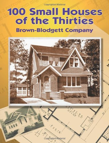 100 Small Houses of the Thirties (Dover Architecture)