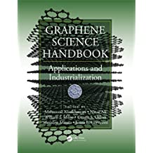 Graphene Science Handbook: Applications and Industrialization: Volume 1