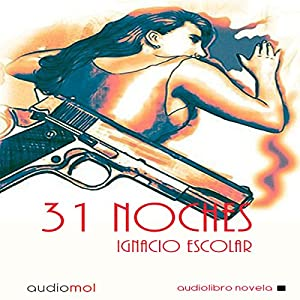 31 Noches [31 Nights] Audiobook