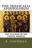 img - for The Didascalia Apostolorum: The Teaching of the Twelve Apostles book / textbook / text book